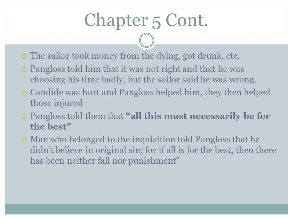 Chapter 5 Cont. The sailor took money from the dying, got drunk, etc.