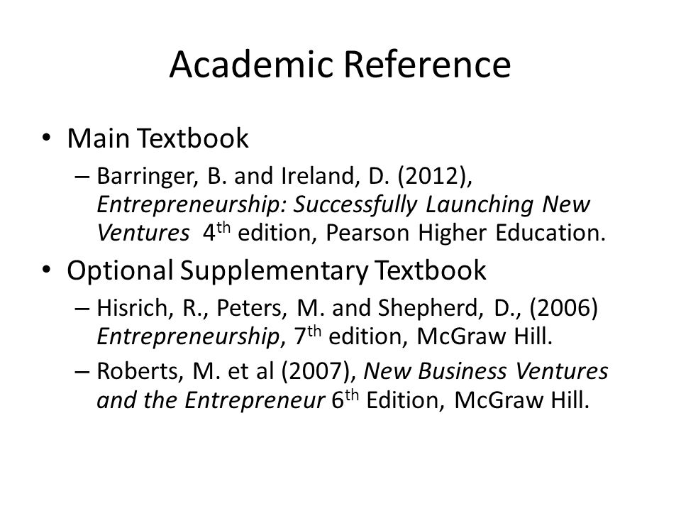 Academic Reference Main Textbook – Barringer, B. and Ireland, D.