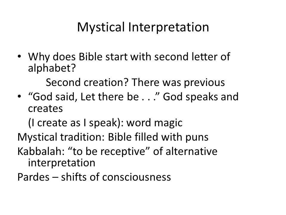 Mystical Interpretation Why does Bible start with second letter of alphabet.
