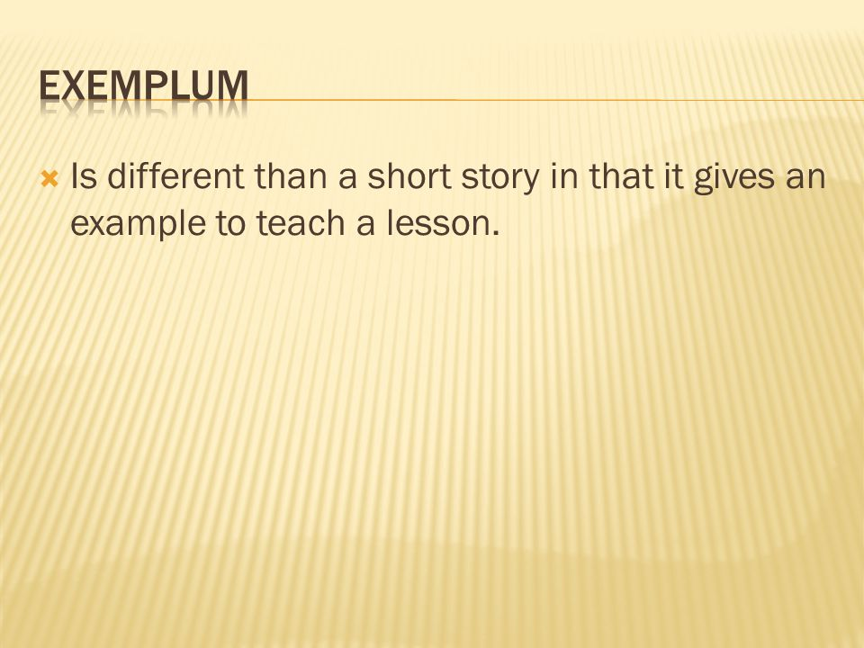  Is different than a short story in that it gives an example to teach a lesson.