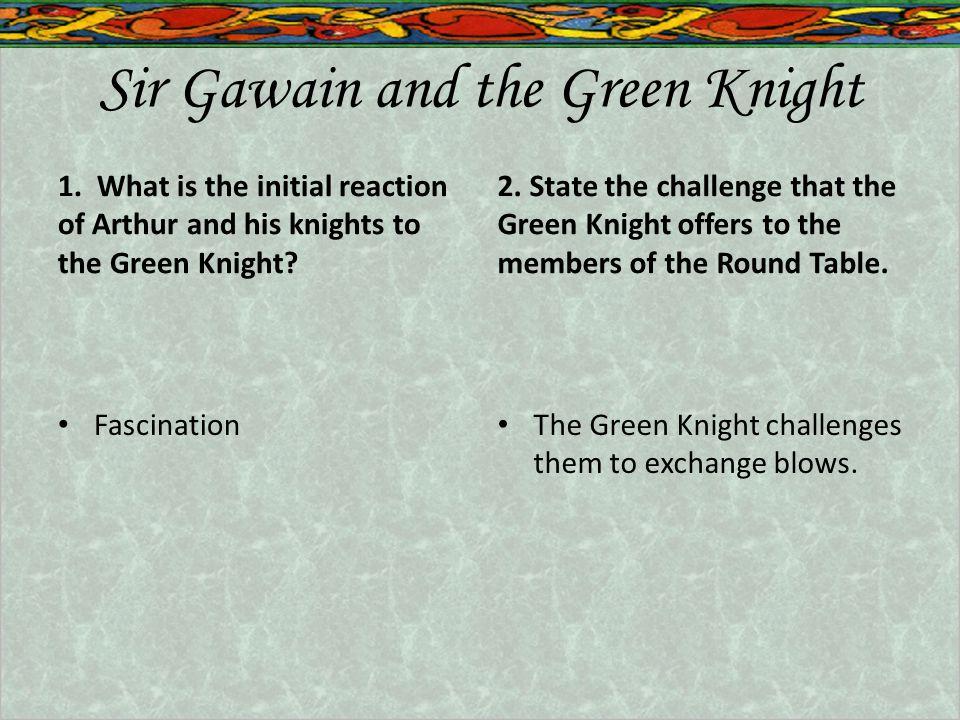 Sir Gawain and the Green Knight 1.