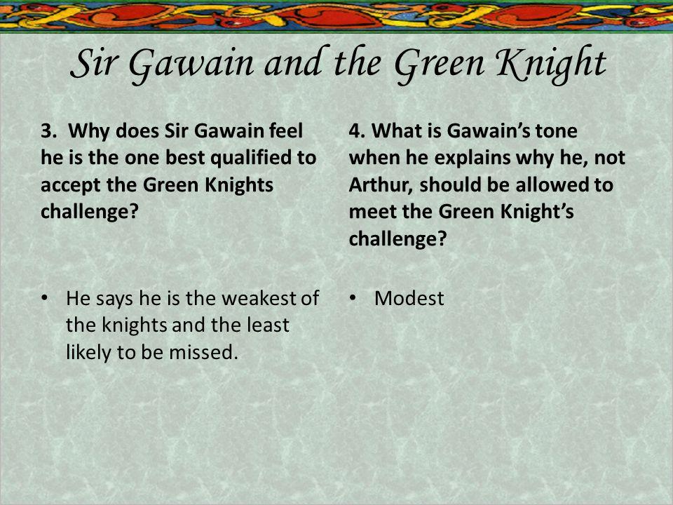 Sir Gawain and the Green Knight 3.