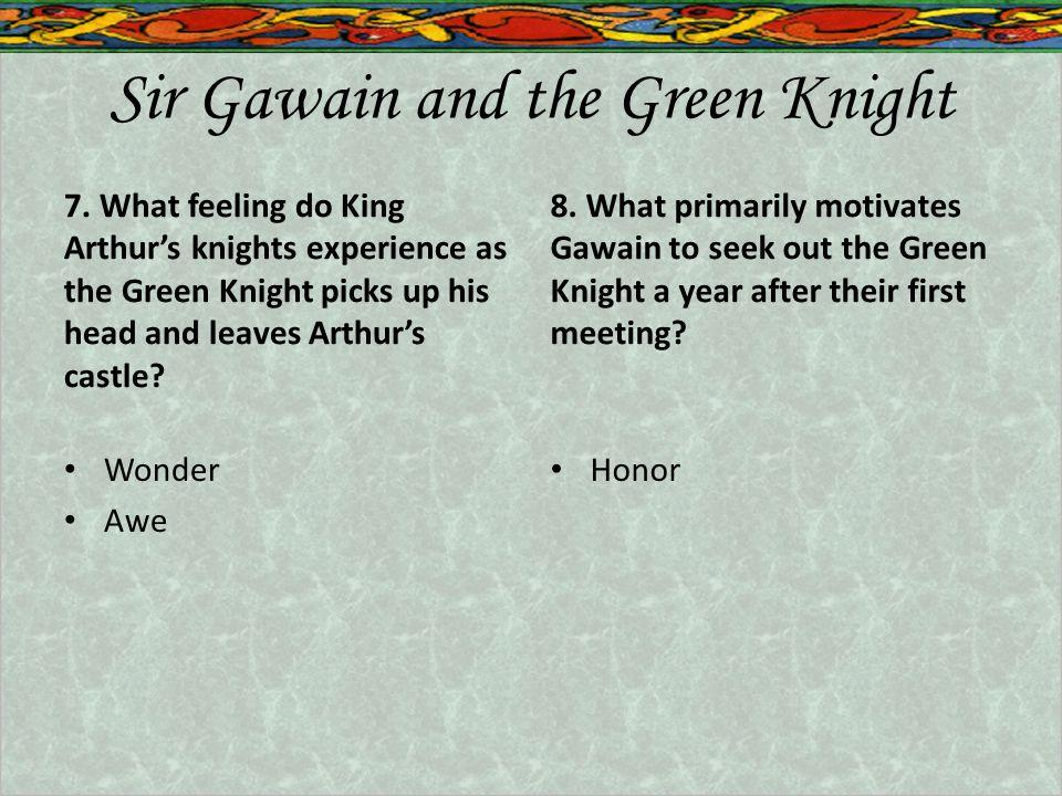 Sir Gawain and the Green Knight 7.