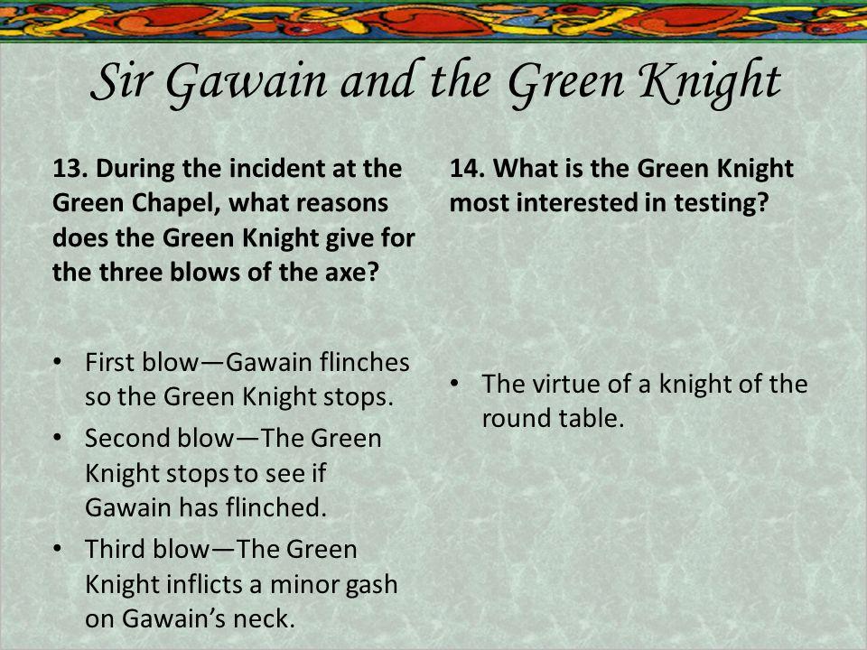 Sir Gawain and the Green Knight 13.
