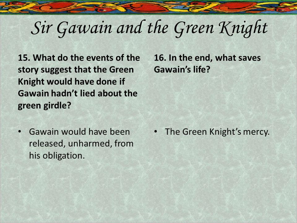 Sir Gawain and the Green Knight 15.