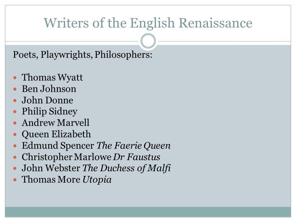 Renaissance Writers John Donne 1572-1631 Poet, essayist, satirist, cleric in Church of England