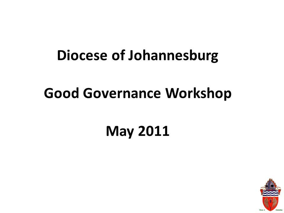 Diocese of Johannesburg Good Governance Workshop May 2011
