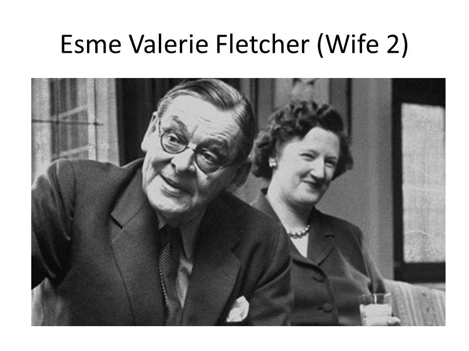 Esme Valerie Fletcher (Wife 2)