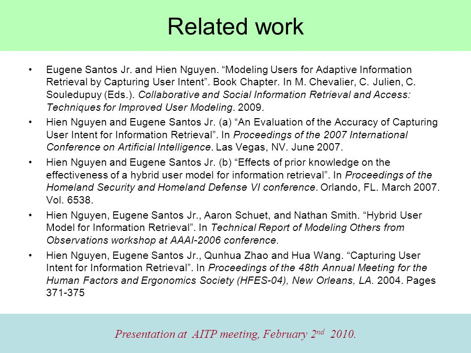 Related work Presentation at AITP meeting, February 2 nd 2010.