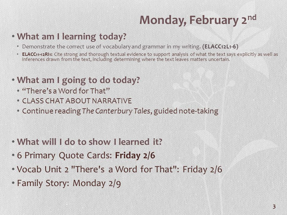 3 Monday, February 2 nd What am I learning today.