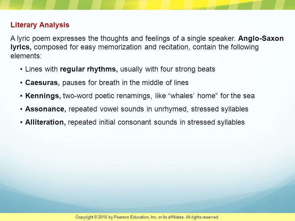 Literary Analysis A lyric poem expresses the thoughts and feelings of a single speaker. Anglo-Saxon lyrics, composed for easy memorization and recitat