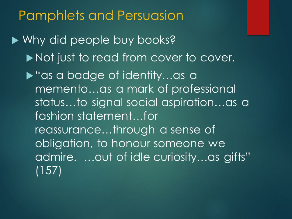 Pamphlets and Persuasion  Why did people buy books.