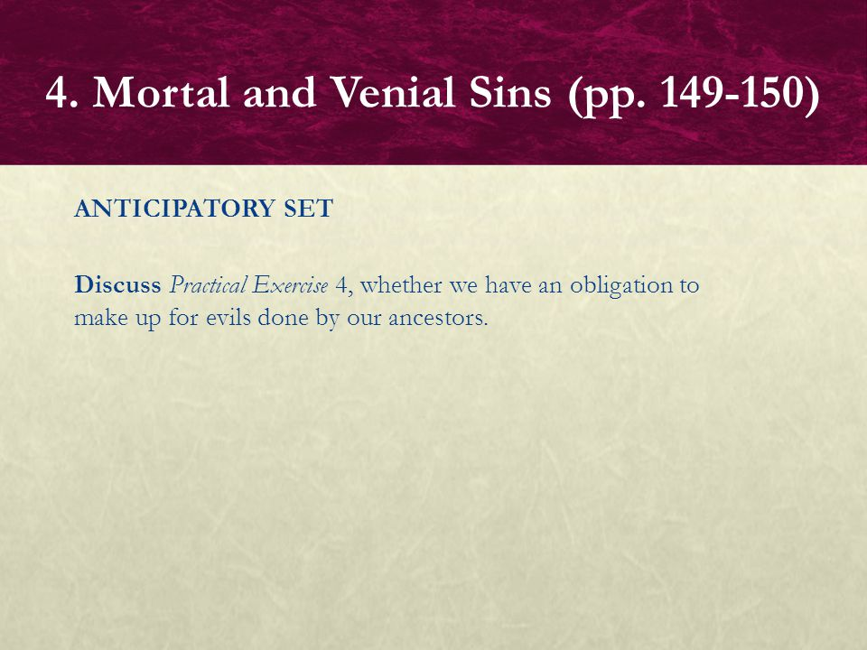 BASIC QUESTIONS  What is mortal sin. What is venial sin.