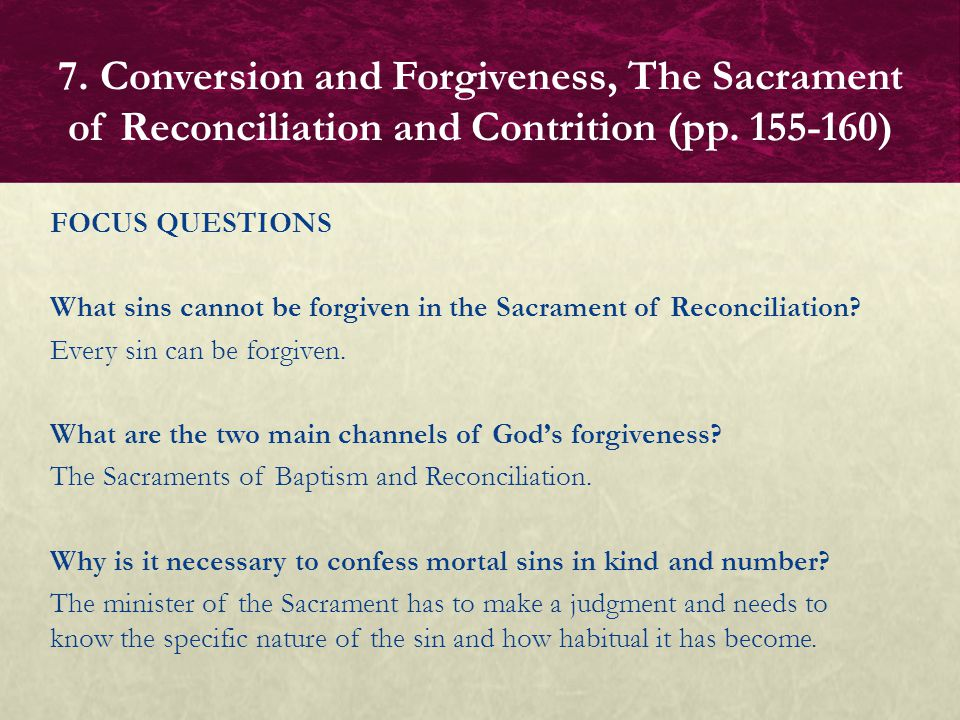 FOCUS QUESTION Why is confession of venial sins not necessary but recommended.