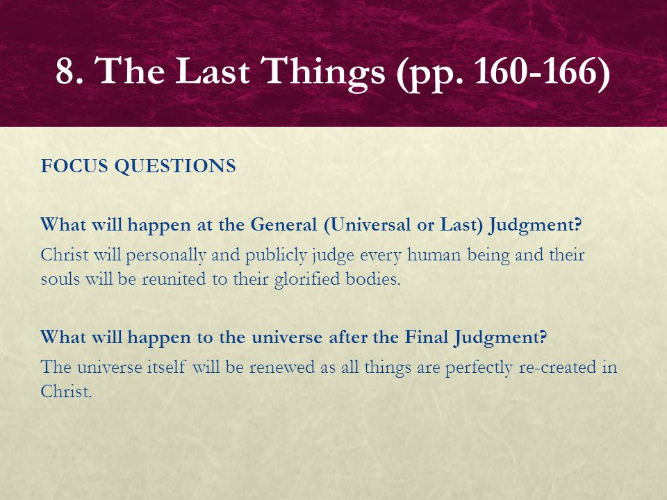 FOCUS QUESTION What will people learn at the Final Judgment.