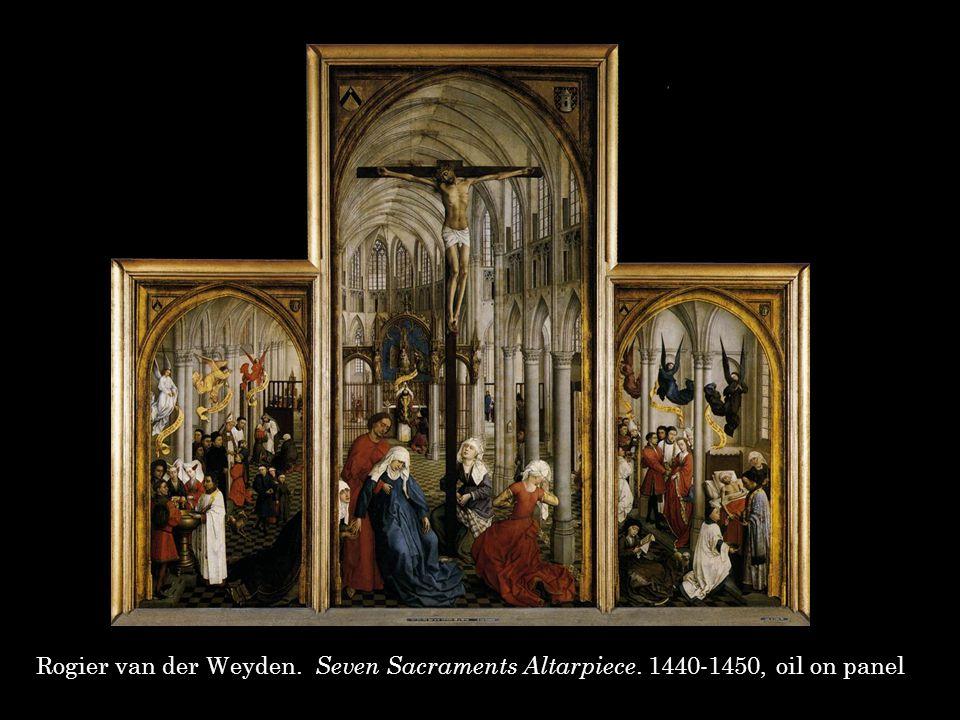 Rogier van der Weyden. Seven Sacraments Altarpiece. 1440-1450, oil on panel