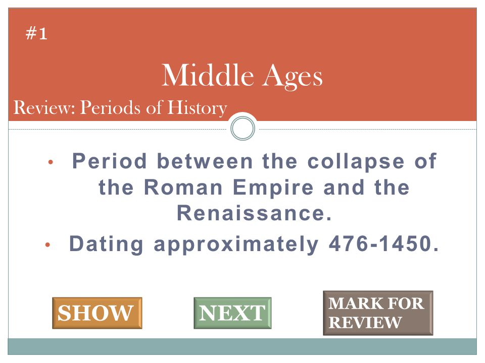 Period between the collapse of the Roman Empire and the Renaissance.