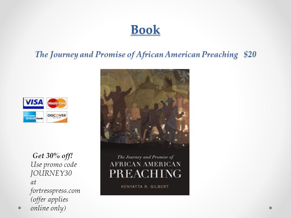 Book The Journey and Promise of African American Preaching $20 Get 30% off.