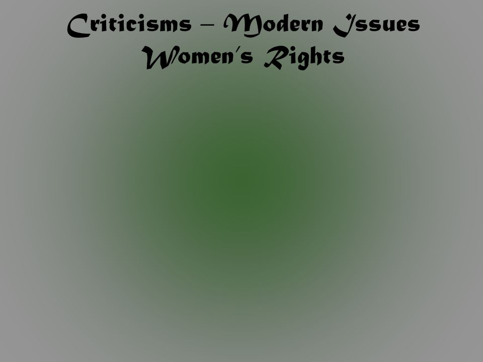 Criticisms – Modern Issues Women's Rights