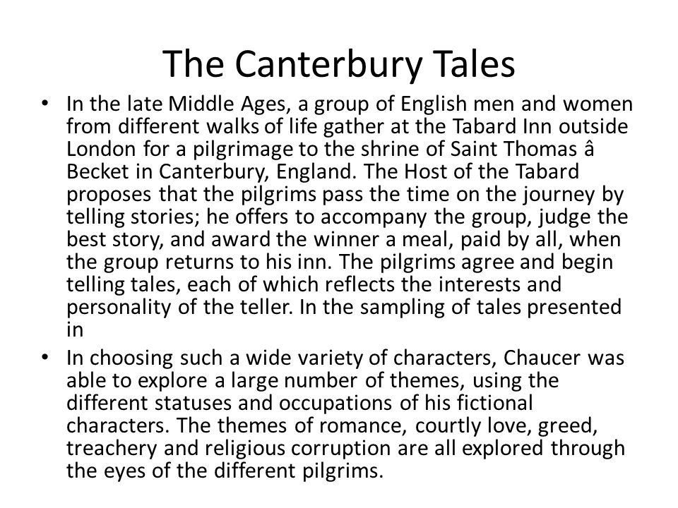 Character Types in Canterbury Tales Chaucer included character types in The Canterbury Tales.