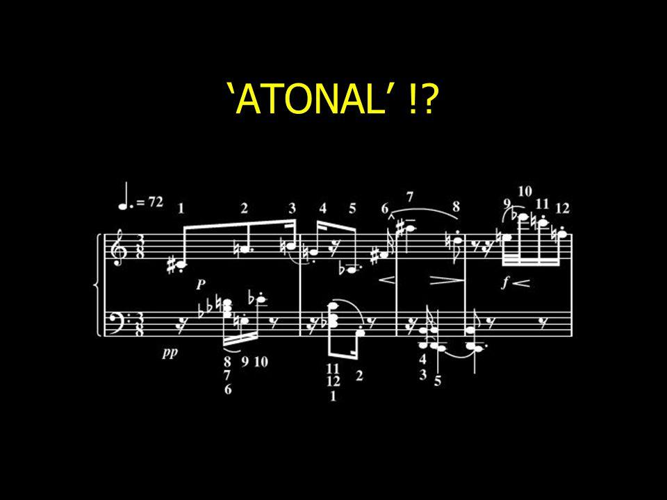 'ATONAL' !