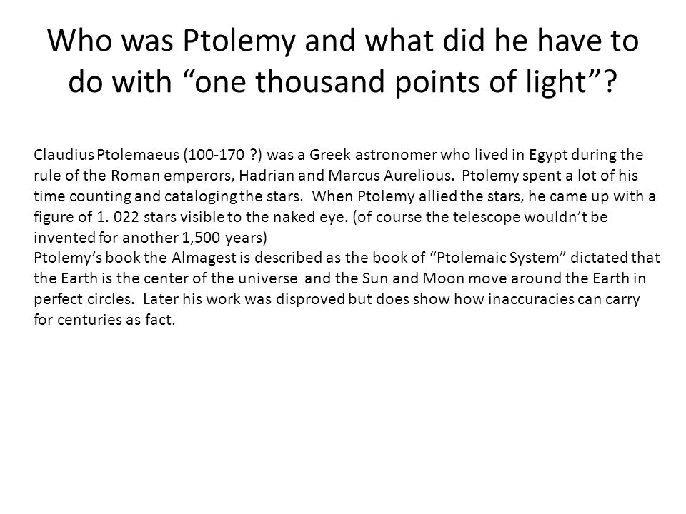 Who was Ptolemy and what did he have to do with one thousand points of light .