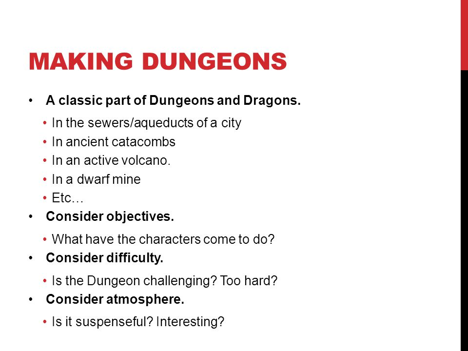 MAKING DUNGEONS A classic part of Dungeons and Dragons.