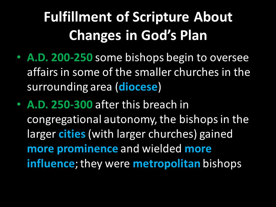 Fulfillment of Scripture About Changes in God's Plan A.D.