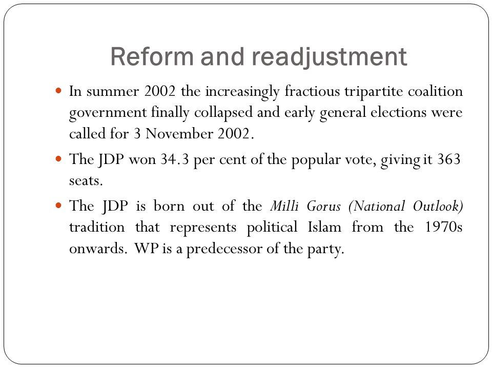Reform and readjustment In summer 2002 the increasingly fractious tripartite coalition government finally collapsed and early general elections were called for 3 November 2002.