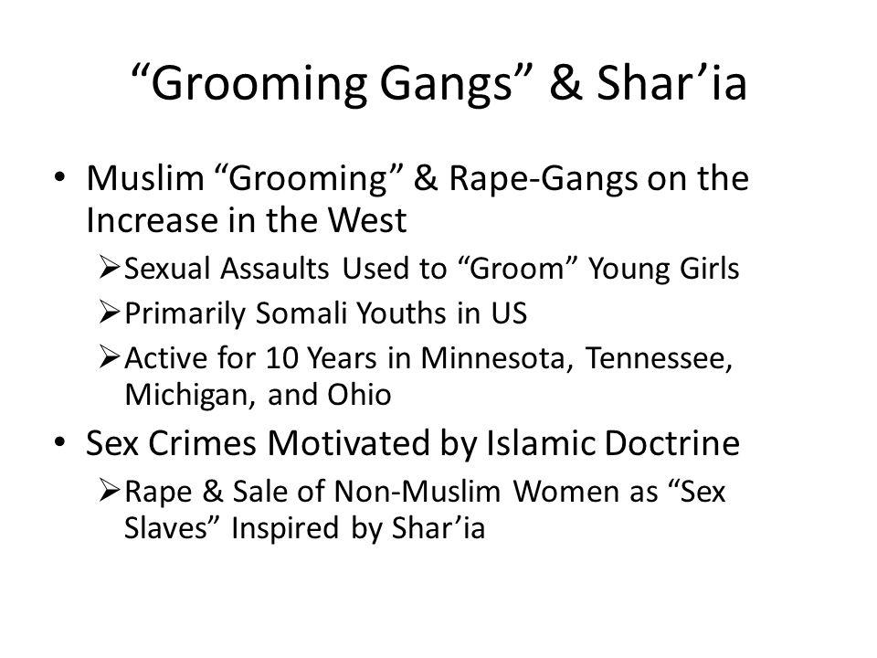"""Grooming Gangs"" & Shar'ia Muslim ""Grooming"" & Rape-Gangs on the Increase in the West  Sexual Assaults Used to ""Groom"" Young Girls  Primarily Somali"