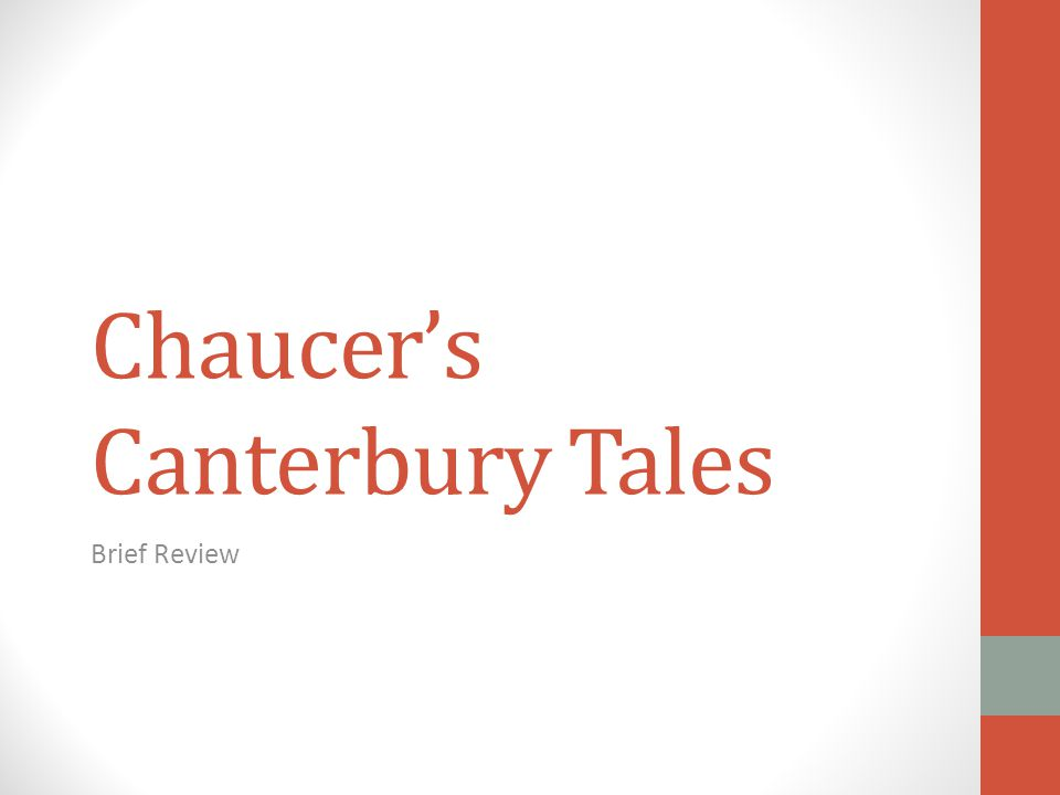 Chaucer's Canterbury Tales Brief Review