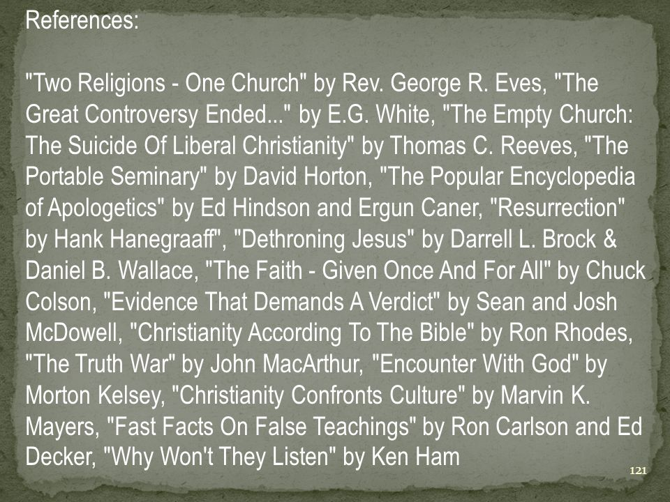 References: Two Religions - One Church by Rev.George R.