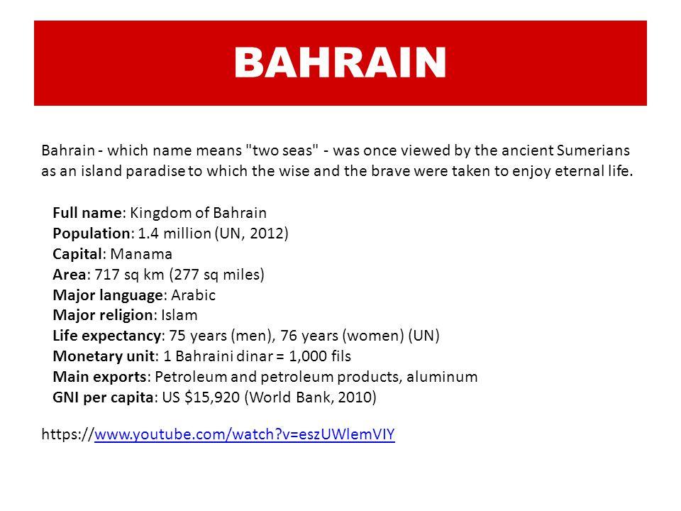 BAHRAIN Bahrain - which name means