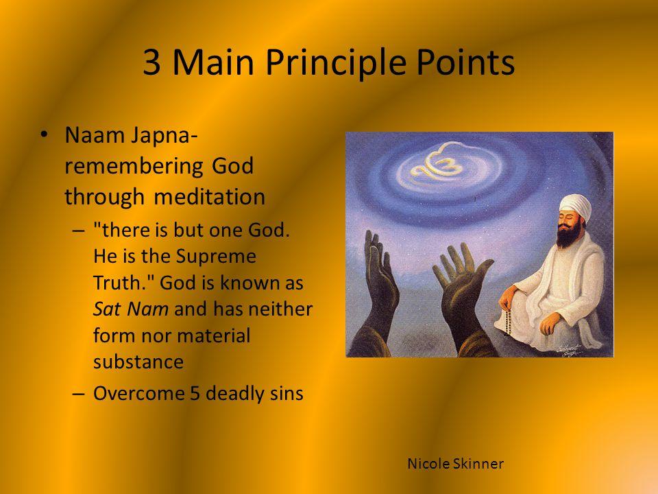 3 Main Principle Points Naam Japna- remembering God through meditation –