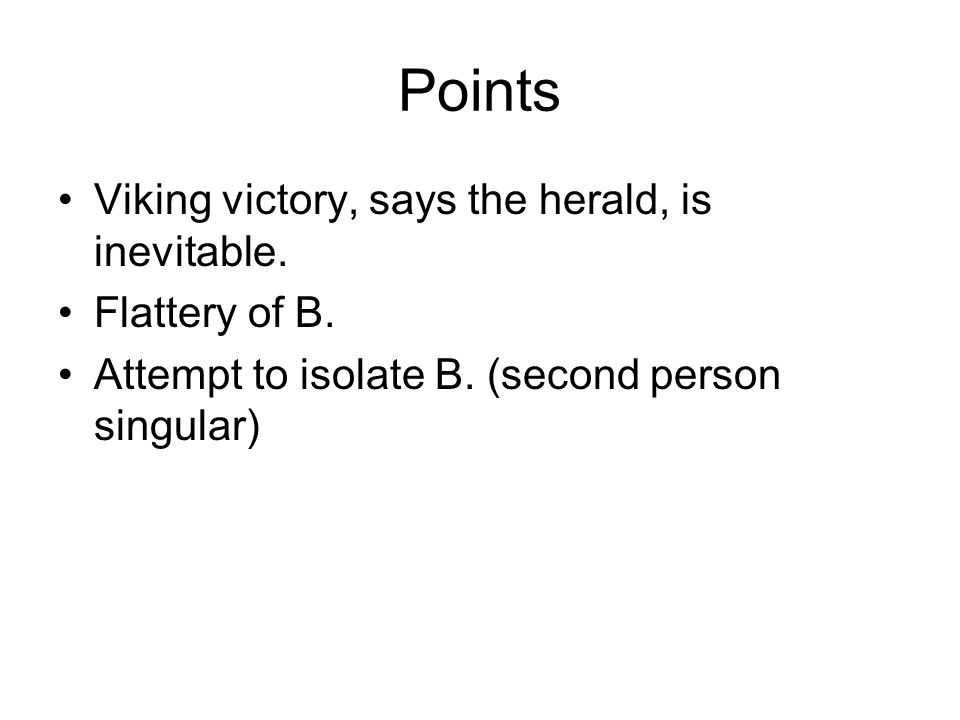Points Viking victory, says the herald, is inevitable.