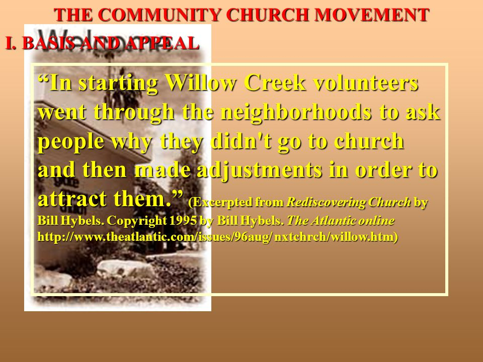 THE COMMUNITY CHURCH MOVEMENT I.BASIS AND APPEAL A.