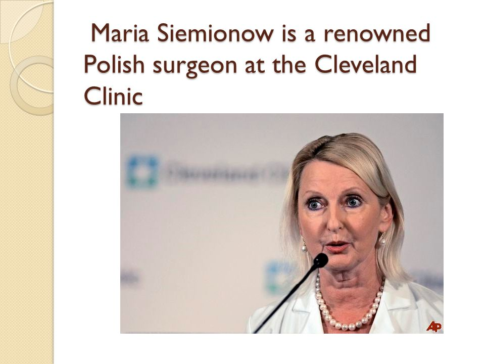 Maria Siemionow is a renowned Polish surgeon at the Cleveland Clinic Maria Siemionow is a renowned Polish surgeon at the Cleveland Clinic