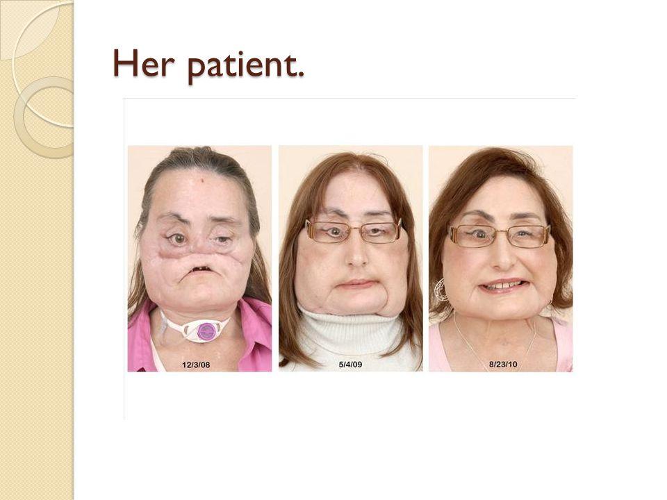 Her patient.