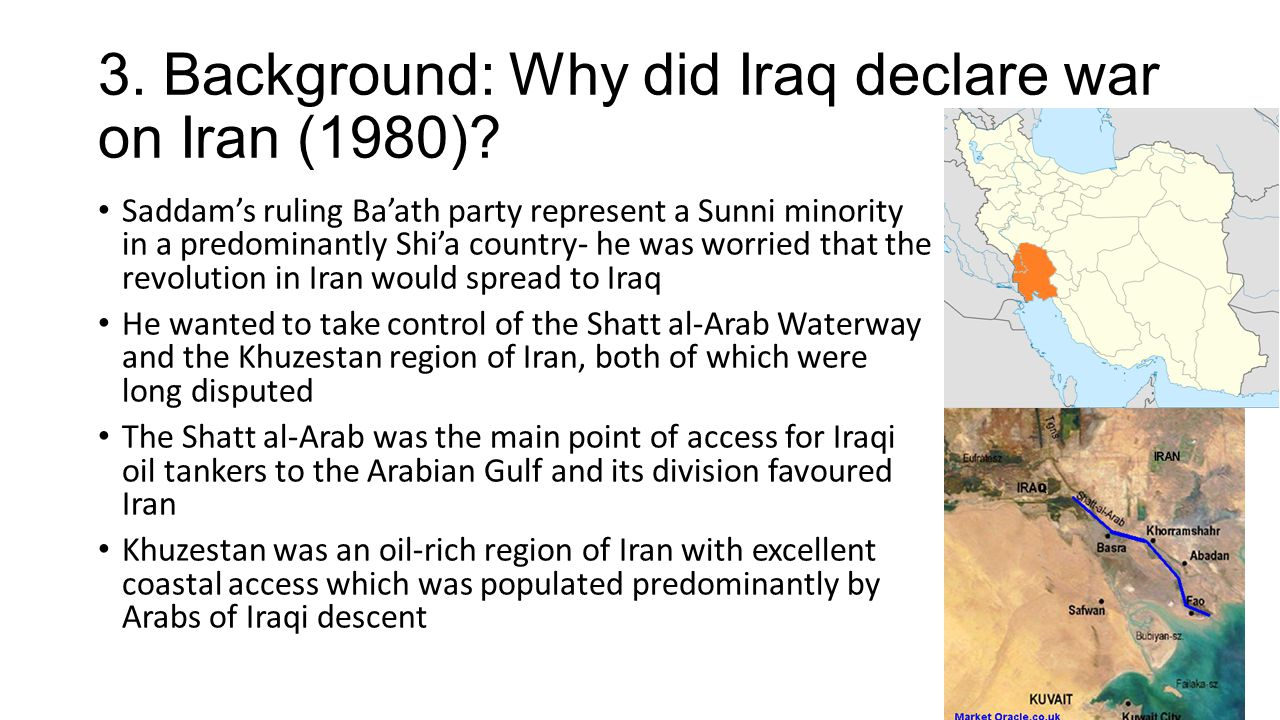 3. Background: Why did Iraq declare war on Iran (1980).