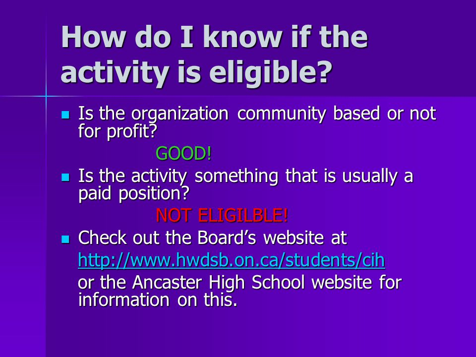 How do I know if the activity is eligible? Is the organization community based or not for profit? Is the organization community based or not for profi