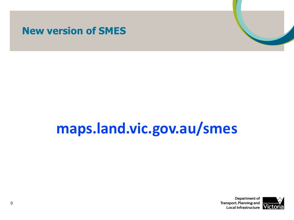 New version of SMES 9 maps.land.vic.gov.au/smes