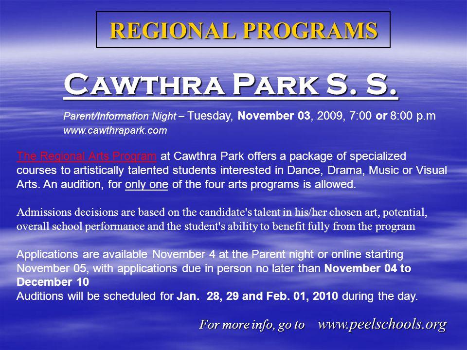 REGIONAL PROGRAMS Cawthra Park S. S.