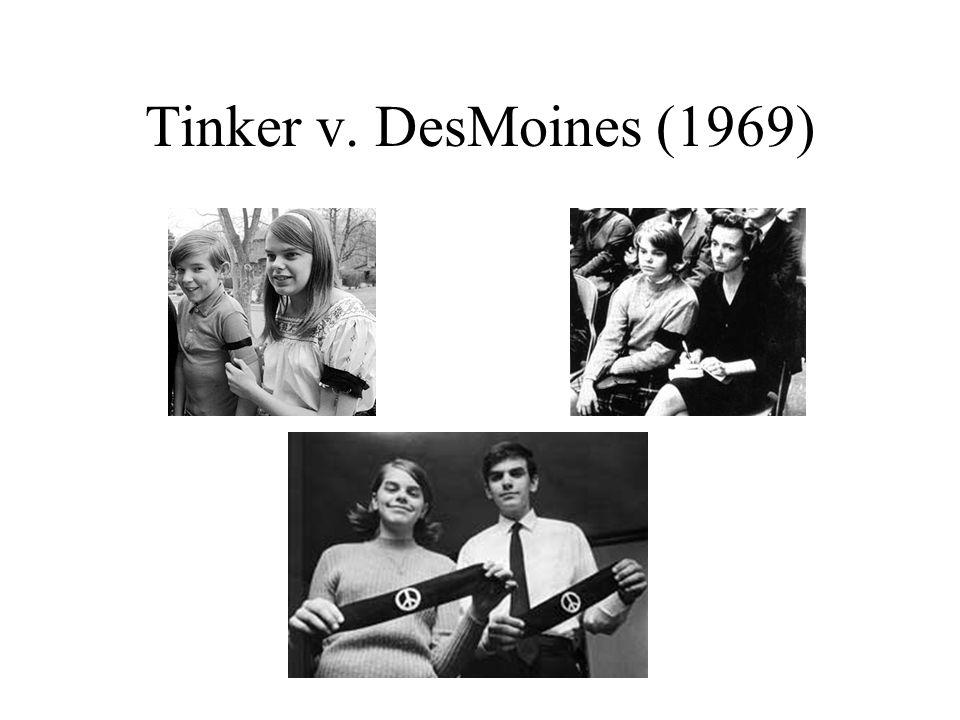 Tinker v. DesMoines (1969)
