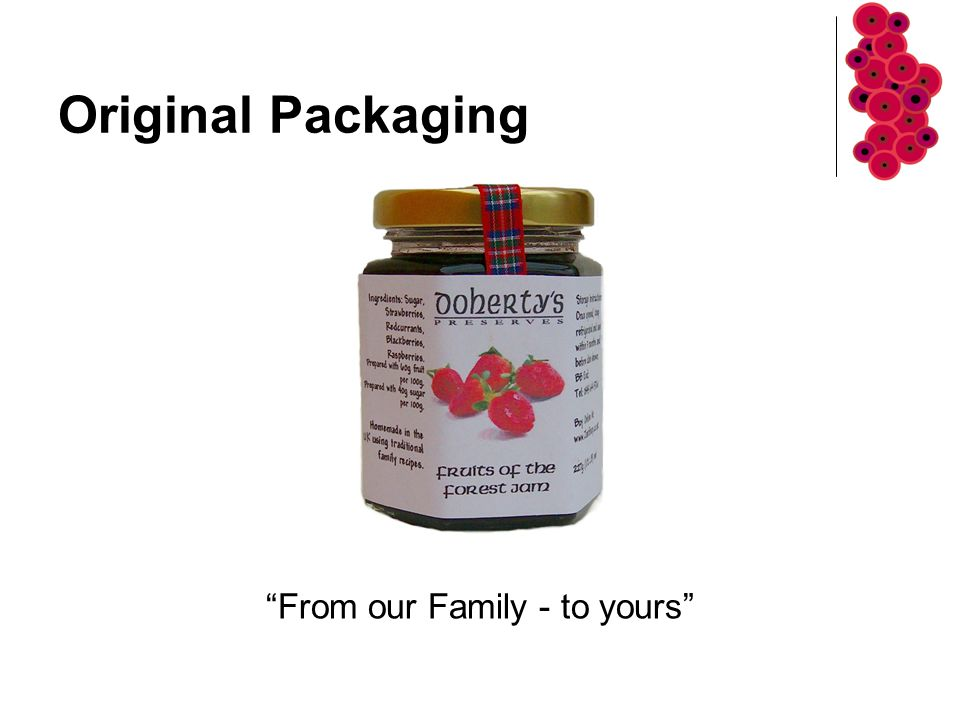 Original Packaging From our Family - to yours