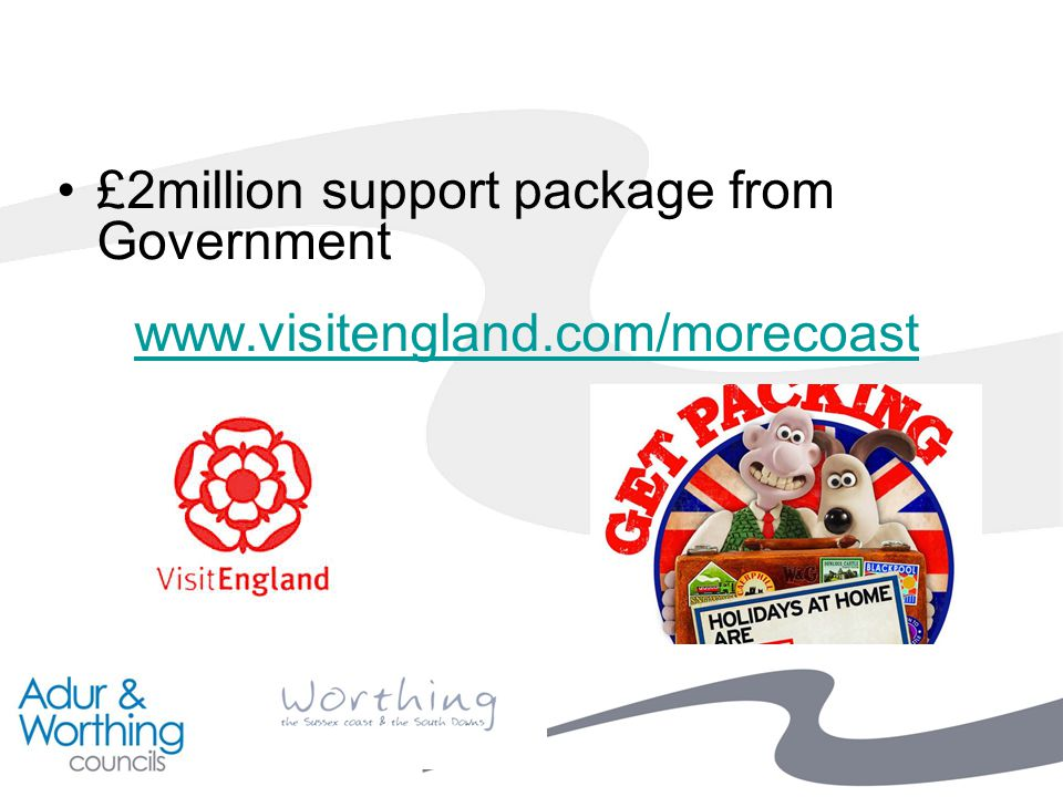 £2million support package from Government www.visitengland.com/morecoast