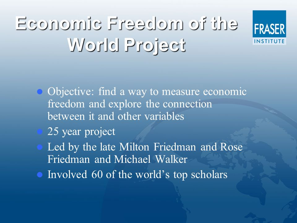 Growth in Real GDP Per Capita and Economic Freedom Quartile Least Free ……………..…… Most Free Sources: The Fraser Institute; The World Bank, World Development Indicators, 2009.