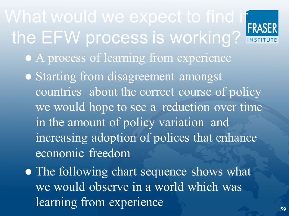 59 What would we expect to find if the EFW process is working.