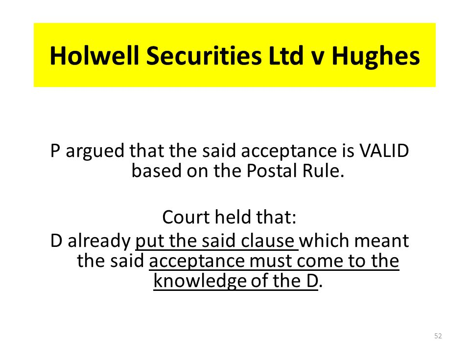 Holwell Securities Ltd v Hughes The D offered to P an option to purchase certain property.