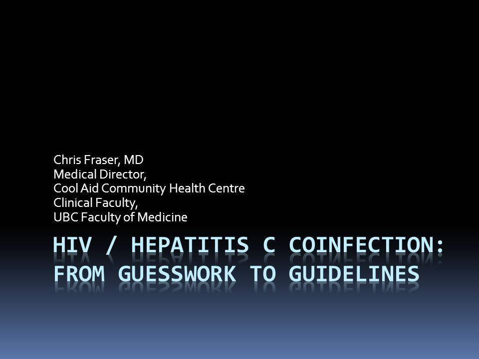 HIV / Hepatitis C CoInfection  HIV infection as a roadmap for HCV and Coinfection  HIV/ Hep C Coinfection overview  Coinfection guidelines  Coinfection trial outcomes  Future coinfection regimens  Pharmacology of ART/ DAA