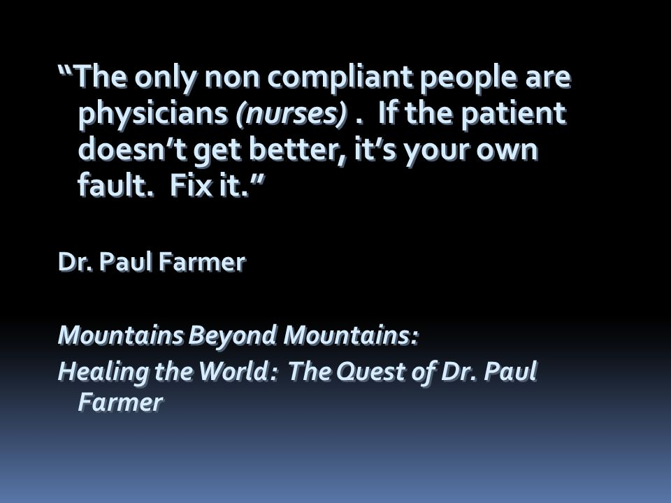 The only non compliant people are physicians (nurses).